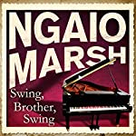 Swing, Brother, Swing | Ngaio Marsh
