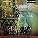A Matter of Grave Concern (       UNABRIDGED) by Brenda Novak Narrated by Michael Page