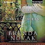 A Matter of Grave Concern   Brenda Novak