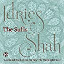 The Sufis Audiobook by Idries Shah Narrated by David Ault