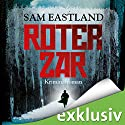 Roter Zar Audiobook by Sam Eastland Narrated by Olaf Pessler