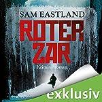 Roter Zar | Sam Eastland