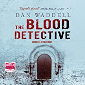 The Blood Detective | [Dan Waddell]