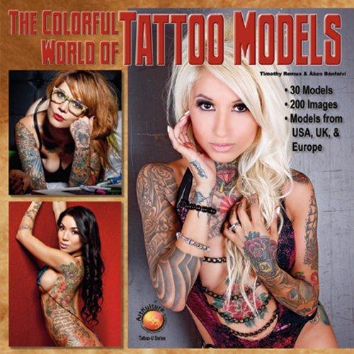 The Colorful World of Tattoo Models (Tattoo-U)