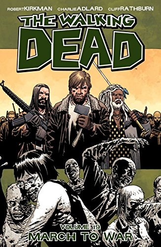 Download The Walking Dead Vol. 19: March To War