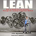 LEAN: How to Speed up Your Business Through the Leading Companies' Method | Joe Bronski,Francesco Iannello