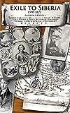 "Andrew Gentes, ""Exile to Siberia, 1590-1822"" (Palgrave-McMillan, 2008)"
