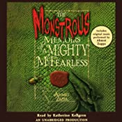 The Monstrous Memoirs of a Mighty McFearless | [Ahmet Zappa]