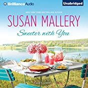 Sweeter with You: Fool's Gold, Book 12.1 | Susan Mallery