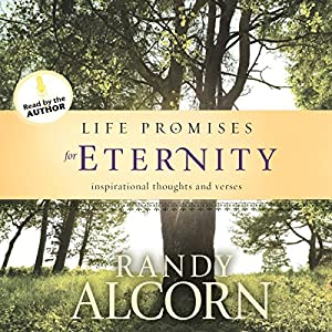 Life Promises for Eternity | [Randy Alcorn]