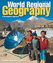 World Regional Geography: A Development Approach Plus MasteringGeography with Pearson eText -- Access Card Package (11th Edition)