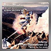 Inferno der Dimensionen - Teil 3 (Perry Rhodan Silber Edition 86) | Kurt Mahr, William Voltz, Harvey Patton