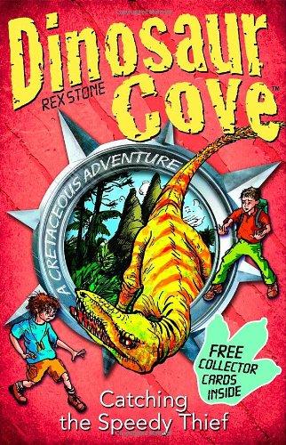 Dinosaur Cove Cretaceous 5:Catching the Speedy Thief