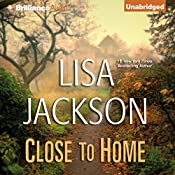 Close to Home | [Lisa Jackson]