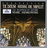 Charpentier - Te Deum · Nuit · Messe de minuit / Massis · Kozená · Smythe · Les Musiciens du Louvre · Minkowski