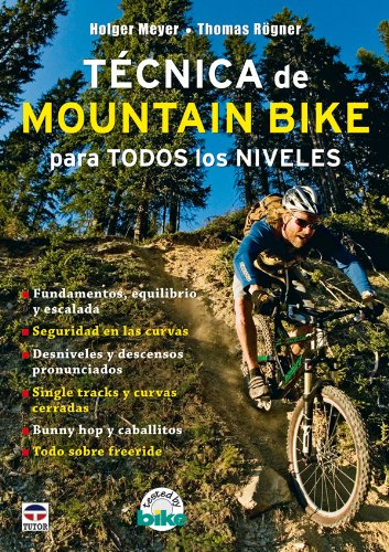 Técnica de Mountain Bike Para Todos los Niveles