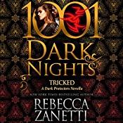 Tricked: A Dark Protectors Novella - 1001 Dark Nights | Rebecca Zanetti