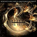 12.21.12: The Vessel: The Altunai Annals, Book 1 Audiobook by Killian McRae Narrated by Stephanie Bentley