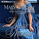 The Secret Mistress: Mistress Series, Book 3 (       UNABRIDGED) by Mary Balogh Narrated by Anne Flosnik