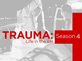 Trauma Life in the ER Season 4