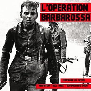 L'Opération Barbarossa (Les plus grandes batailles de l'Histoire) Audiobook