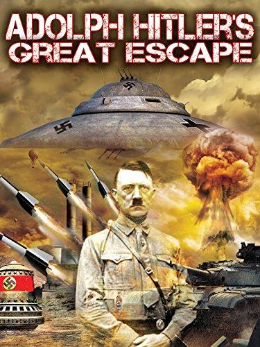 Adolf Hitler's Great Escape