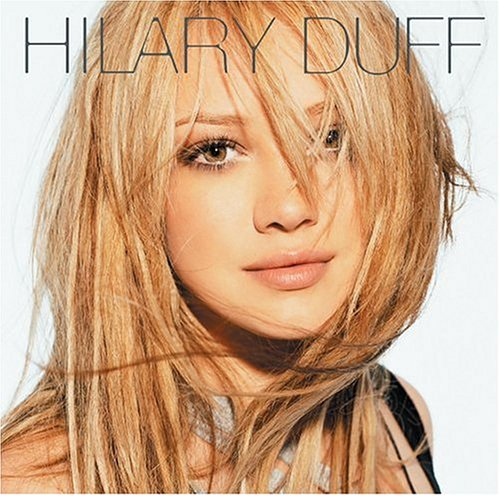 Hilary Duff - Experience Expanded - Zortam Music
