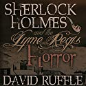 Sherlock Holmes and the Lyme Regis Horror: Expanded 2nd Edition Audiobook by David Ruffle Narrated by Andy Barker