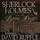 Sherlock Holmes and the Lyme Regis Horror: Expanded 2nd Edition Hörbuch von David Ruffle Gesprochen von: Andy Barker