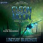 Cleon Moon: Fallen Empire, Book 5 | Lindsay Buroker
