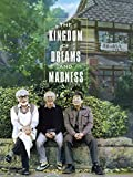 The Kingdom of Dreams and Madness (AIV)