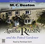 Agatha Raisin and the Potted Gardener M. C. Beaton