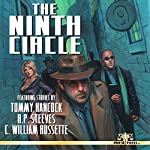 The Ninth Circle | Tommy Hancock,C. William Russette,R. P. Steeves