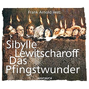 Das Pfingstwunder (6 Audio-CDs)