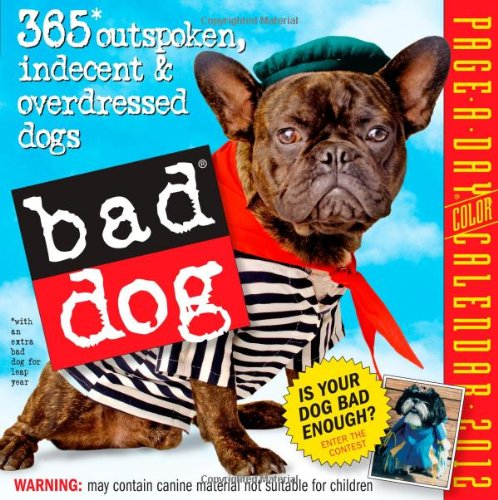 Bad Dog 2012 Page-a-Day Calendar