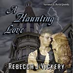 A Haunting Love | Rebecca J. Vickery