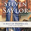 A Mist of Prophecies (       UNABRIDGED) by Steven Saylor Narrated by Ralph Cosham