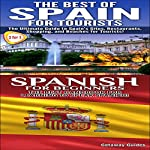 Best of Spain for Tourists & Spanish for Beginners: Travel Guide Box Set, Book 8 |  Getaway Guides