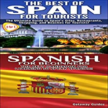 Best of Spain for Tourists & Spanish for Beginners: Travel Guide Box Set, Book 8 Audiobook by  Getaway Guides Narrated by Millian Quinteros
