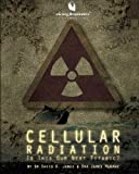 img - for Cellular Radiation: Is This Our Next Titantic? book / textbook / text book