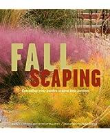 Fallscaping: Extending Your Garden Season into Autumn (English Edition)