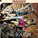 The Mark of Nerath: A Dungeons & Dragons Novel Audiobook by Bill Slavicsek Narrated by Dolph Amick