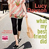 What My Best Friend Did | [Lucy Dawson]