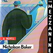 The Mezzanine | [Nicholson Baker]