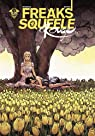 Freaks' Squeele Rouge, tome 3 : Que sera sera