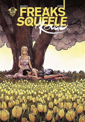 Freaks Squeele Rouge, Tome 3 :