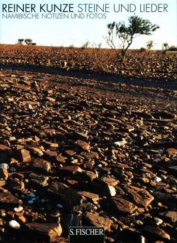 Steine und Lieder. Namibische Notizen und Fotos.