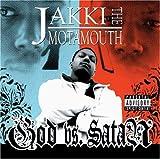 echange, troc Jakki the Motamouth - God Vs Satan