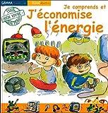 echange, troc Denise Neveu, Larissa Mayorova - Je comprends et J'économise l'énergie
