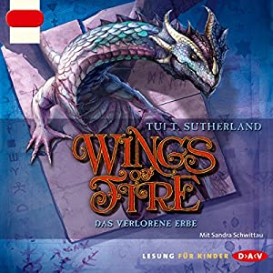 Das verlorene Erbe (Wings of Fire 2) Audiobook